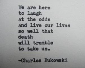 We are here to laugh. Buk.